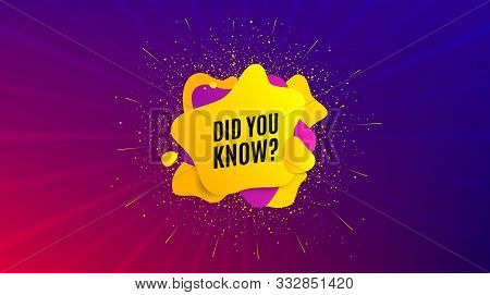 Did You Know. Dynamic Text Shape. Special Offer Question Sign. Interesting Facts Symbol. Geometric V