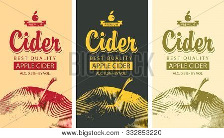 Set Of Vector Labels For Apple Cider With A Realistic Image Of An Apple And Calligraphic Inscription