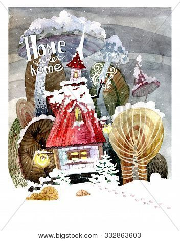 Holiday Card. Lettering Home Sweet Home. Image Of A Cute Fairytale House On Christmas Eve In Winter.