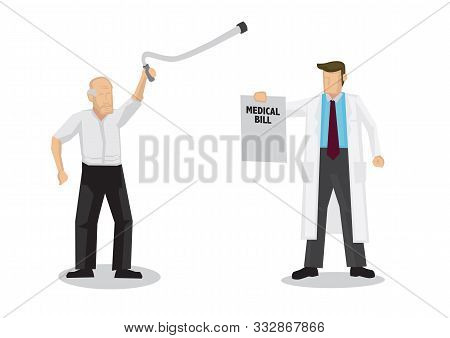 Doctor Demands For Medical Bill From An Old Elderly Man. Concept Of Healthcare And Medicare. Flat Is
