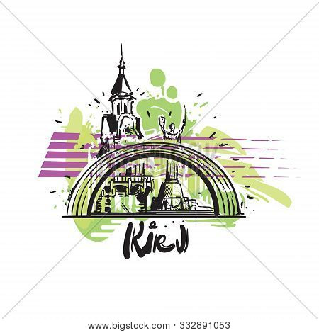 Kiev Abstract Art Color Drawing. Kiev Sketch Vector Illustration Isolated.