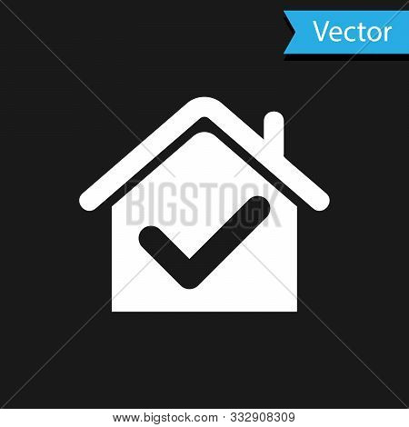 White House With Check Mark Icon Isolated On Black Background. Real Estate Agency Or Cottage Town El