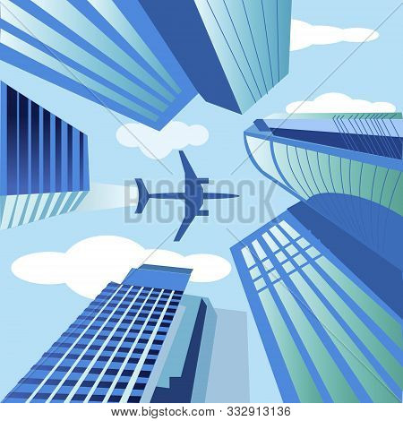The Theme Of Travel By Plane, Relaxation, Adventure. The Plane Flew Over Business Skyscrapers, High-