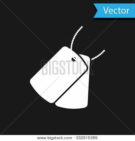 White Military Dog Tags Icon Isolated On Black Background. Identity Tags Icon. Army Sign. Vector Ill