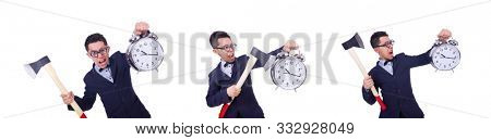 Funny man with axe and clock on white