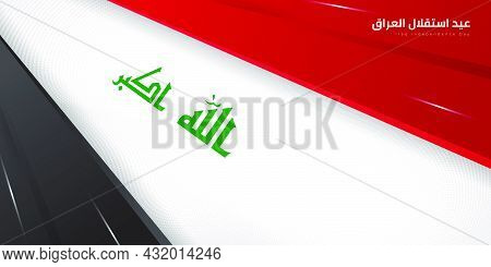 Red, Black And White Geometric Background Design. Iraq Independence Day Template Design. Arabic Text