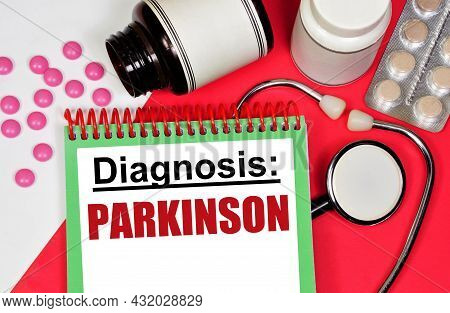 Parkinson's. The Inscription Of The Diagnosis Of The Disease In The Medical Folder. A Progressive Ch