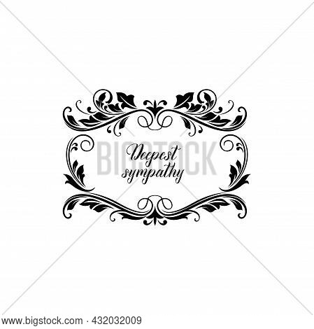Funeral Wreath Card Of Flowers, Obituary Rip Black Frame, Condolence And Grief Vector Black Floral W