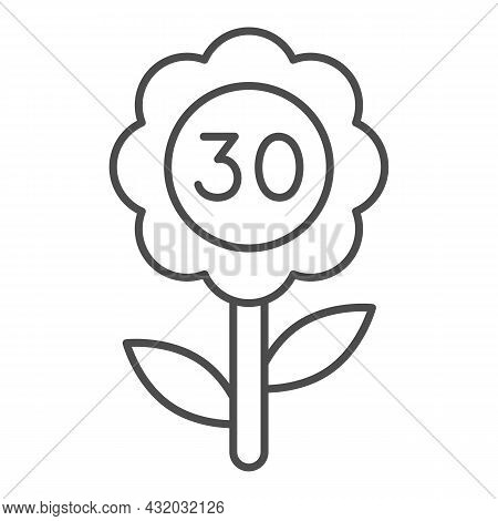 Flower With Number 30 Thin Line Icon, Love And Relationship Concept, Flower With Thirty Vector Sign