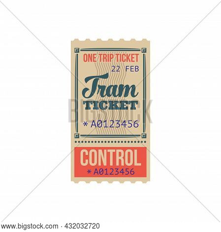 Tram Ticket On One Trip Isolated Template. Vector City Transport Services Pass With Validation Of Us