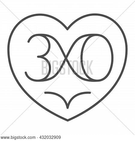 Heart With Nuber 30 As Infinity Thin Line Icon, Love And Relationship Concept, Thirty Vector Sign On