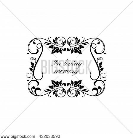 In Loving Memory Floral Ornament On Gravestone Isolated Monochrome Frame. Vector Condolence Message