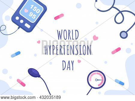 World Hypertension Day Vector Illustration Commemorated Every May 17 To Symptoms And Prevention Bloo