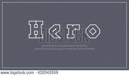 Hollow Slab Serif Letters Font In Viking Style For Logo And Headline Design. Vector Illustration