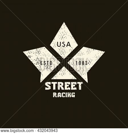 Street Racing Sport Emblem With Retro Texture. Graphic Design For T-shirt. White Print On Black Back