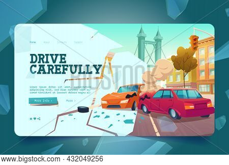 Drive Carefully Banner With Car Accident On City Street. Vector Landing Page With Cartoon Illustrati