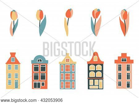 Set Of Historic Colorful Dutch Houses With Tulips, Historic Narrow Buildings, Architecture And Flowe