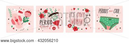Lettering Compositions About Menstruation. Set Of Cards With Quotes About Female Period With Menstru