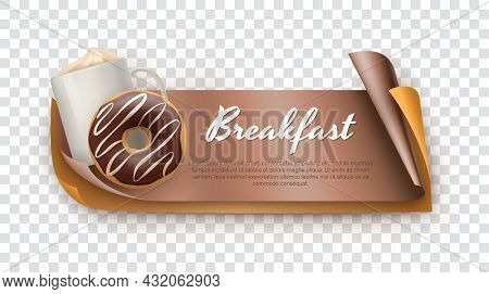 Breakfast 3d Banner With Coffee Cup And Donut. Menu, Invitation, Business Card, Flyer, Packaging Rea
