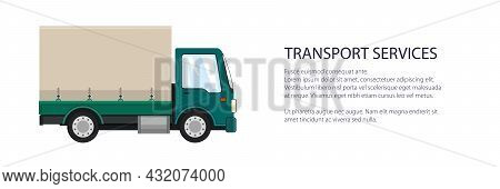 Green Small Truck Banner , Transportation And Cargo Delivery Services And Logistics, Shipping And Fr