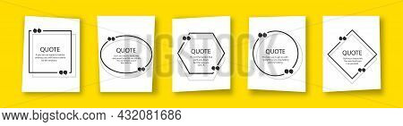 Quote In Frame With Quotation Marks On Yellow Background. Bubble Quote Boxes With Brackets.