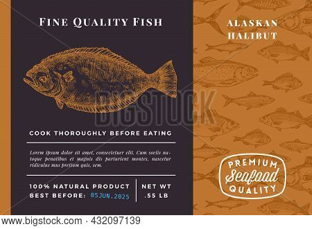 Premium Quality Alaskan Halibut Abstract Vector Packaging Design Or Label. Modern Typography And Han