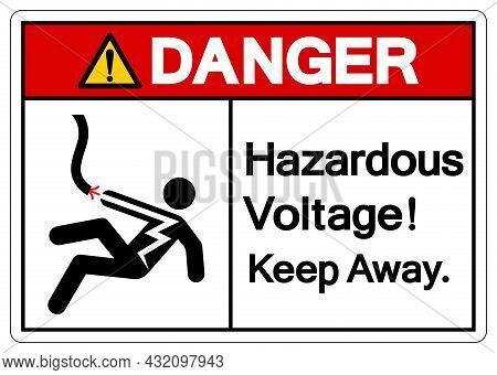 Danger Hazardous Voltage Keep Away Symbol Sign, Vector Illustration, Isolate On White Background Lab