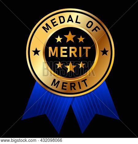 Medal Of Merit Golden Gold Badge With Blue Ribbon Achievement Award Black Background Best Appreciati