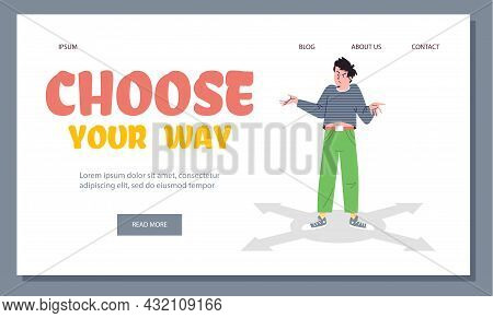 Web Template With Illustration Of Confused Guy Shrugging His Shoulders And Text Choose Your Way. Vec