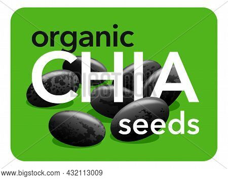 Organic Chia Seeds Sticker For Food Products Composition. Vector Illustration