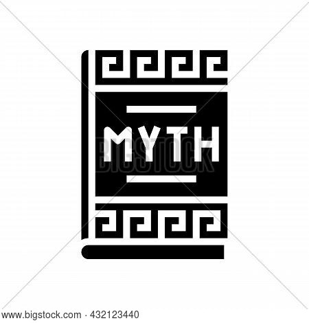 Myth Book Ancient Greece Glyph Icon Vector. Myth Book Ancient Greece Sign. Isolated Contour Symbol B
