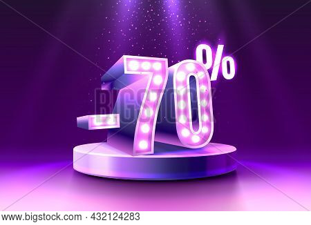 70 Off. Discount Creative Composition. 3d Sale Symbol, Neon Podium Gift Box. Sale Banner And Poster.