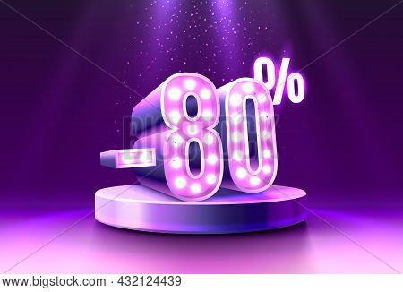 80 Off. Discount Creative Composition. 3d Sale Symbol, Neon Podium Gift Box. Sale Banner And Poster.