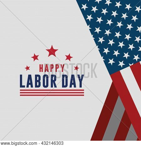 Happy Labor Day Vector Greeting Card Or Invitation Card. Illustration Of An American National Holida