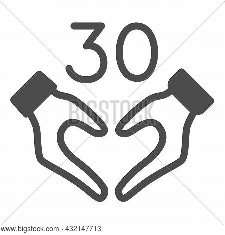 Hands In Heart Shape And Number 30 Solid Icon, Dating And Relationship Concept, Thirty Vector Sign O