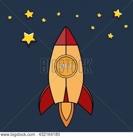 Nft Coins Rocket Ship Flying With Success. Developement Concept. Nonfungible Unique Cryptocurrency.