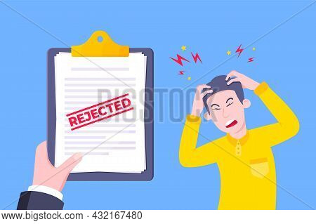 Sad Man And An Clipboard With Rejected Application Form Flat Style Design Vector Illustration. Bad J