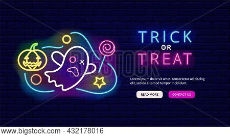 Halloween Ghost With Pumpkin And Candy Neon Banner. Trick Or Treat Flyer. Night Bright Promotion. Ou