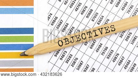 Business Concept Objectives Text On Pencil On The Chart Background