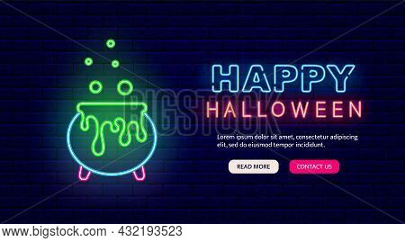 Cauldron Of Witch Potion Glowing Sign. Happy Halloween Neon Sign. Night Bright Signboard. Outer Glow