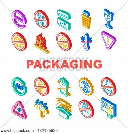 Packaging Industrial Marking Icons Set Vector. Fragile And Protect From Heat, Flammable And Water Ca