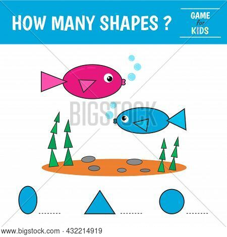 Educational Game For Kids. Sea Fish Of Geometric Shapes. Count Ovals, Triangles And Circles. Prescho
