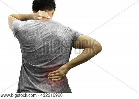 Man With Back And Neck Pain Isolated On White Background In Clipping Path.