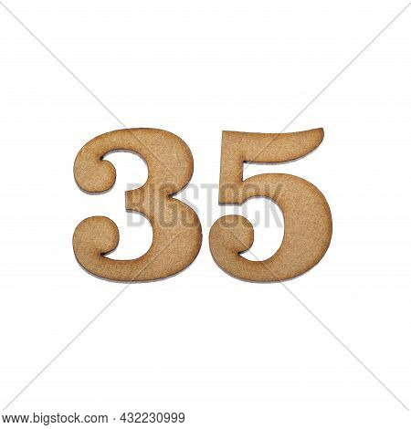 Number Thirty Five, 35 - Piece Of Wood Isolated On White Background
