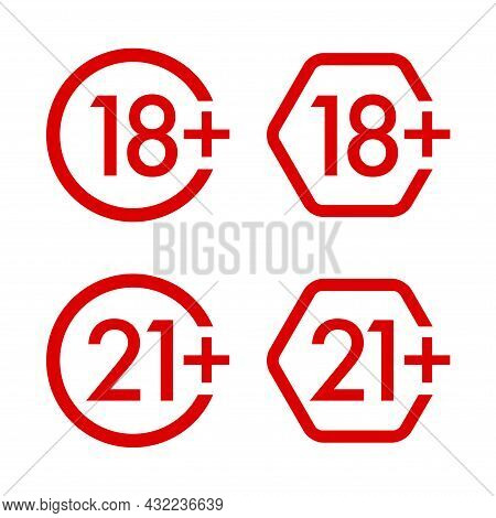18, 21, Plus Years Old Icon Vector Set. Adults Content. 18, 21 Age Restriction Signs. Eighteen And T