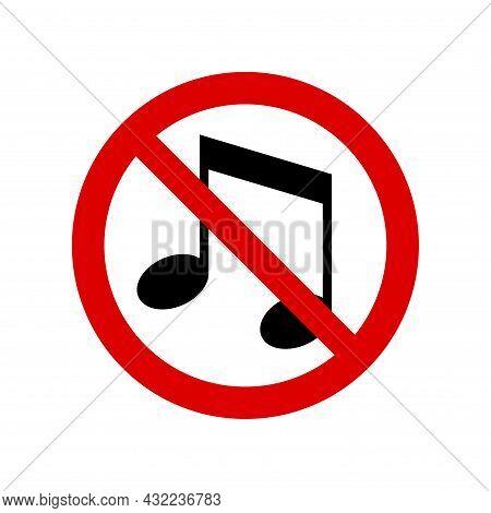 No Music, Noise Prohibition Sign. No Symbol, Do Not Sign, Circle Backslash Symbol, Nay, Prohibited S