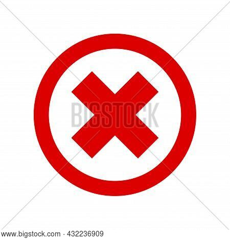 Cross In A Red Circle Prohibition Sign. No Symbol, Do Not Sign, Circle X Letter Symbol, Wrong, Prohi