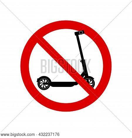 Push Scooter Prohibition Sign. No Symbol, Do Not Sign, Circle Backslash Symbol, Nay, Prohibited Symb