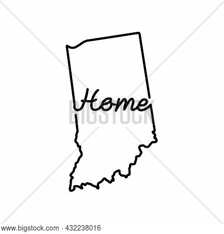 Indiana Us State Outline Map With The Handwritten Home Word. Continuous Line Drawing Of Patriotic Ho