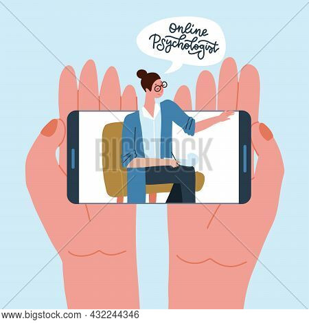 Psychology Video Call Concept. Two Hands Holding Smartphone With Female Psychologist On Display. Onl